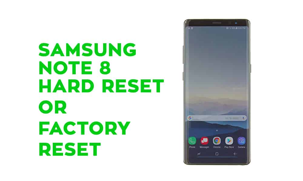 Samsung Note 8 Hard Reset – Factory Reset – Recovery – Unlock Pattern