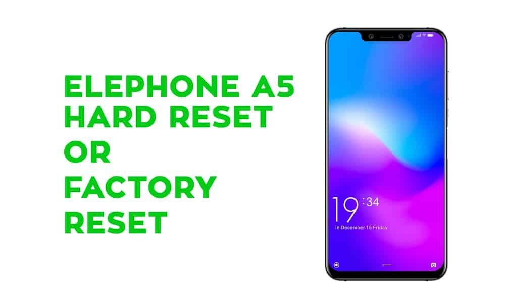 Elephone A5 Hard Reset – Factory Reset – Recovery – Unlock Pattern