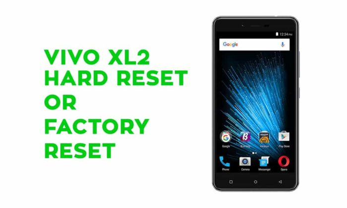 Vivo XLA Hard Reset or Factory Reset