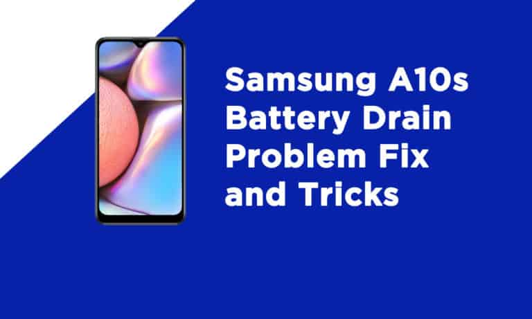 Samsung A10s Battery Drain Problem