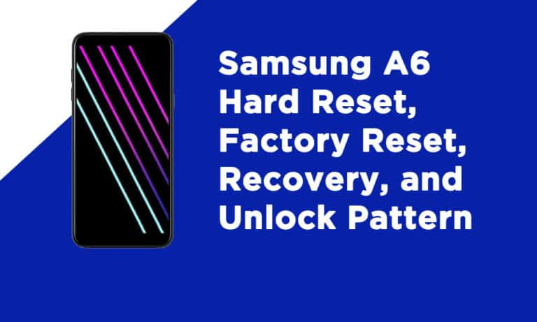 Samsung A6 Hard Reset
