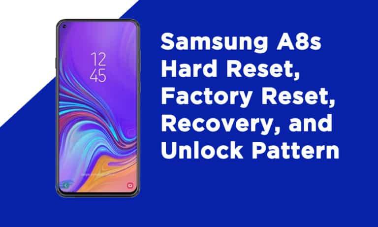 Samsung A8s Factory Reset