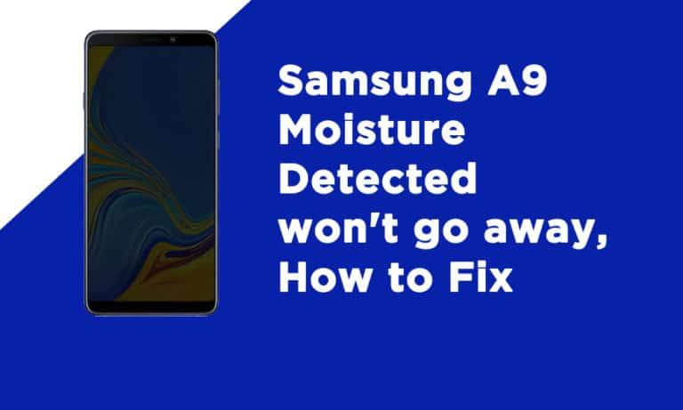 Samsung A9 Moisture Detected