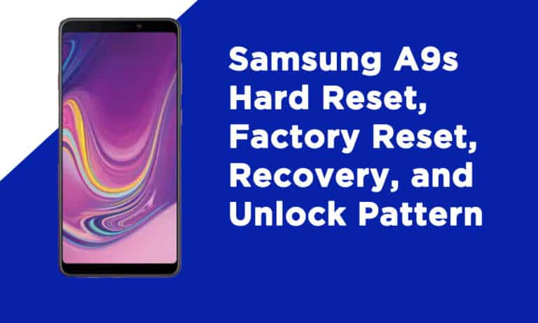 Samsung A9s Factory Reset
