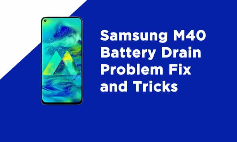 Samsung M40 Battery Drain