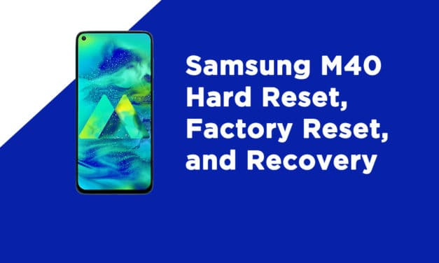 Samsung M40 Hard Reset, Factory Reset, and Recovery