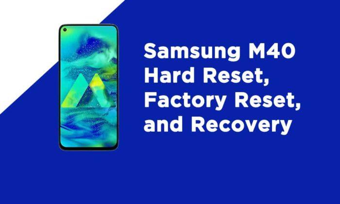 Samsung M40 Factory Reset