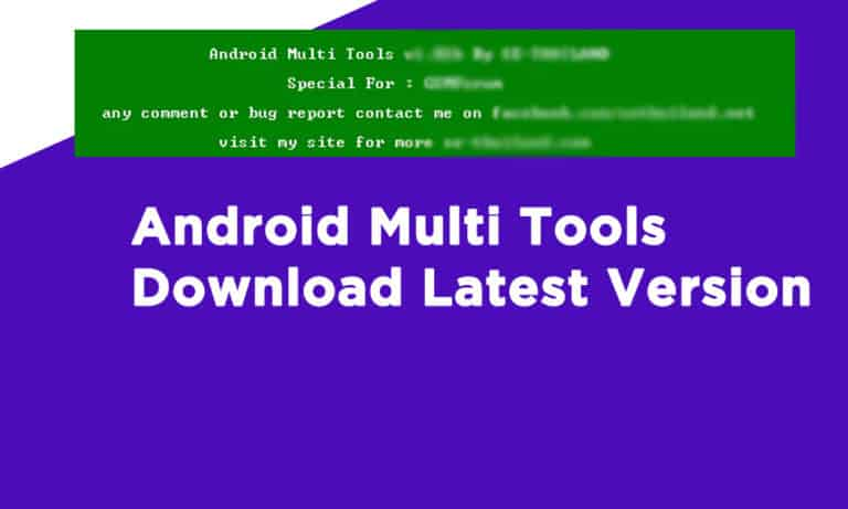 Android Multi Tools Download Latest Version
