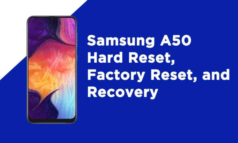 Samsung A50 Factory Reset