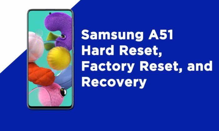 Samsung A51 Hard Reset