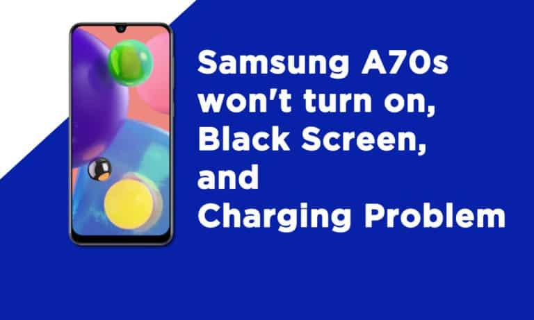 Samsung A70s Wont Turn On