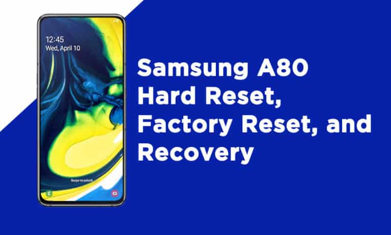 Samsung A80 Hard Reset