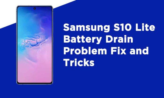 Samsung S10 Lite Battery Drain Problem Fix