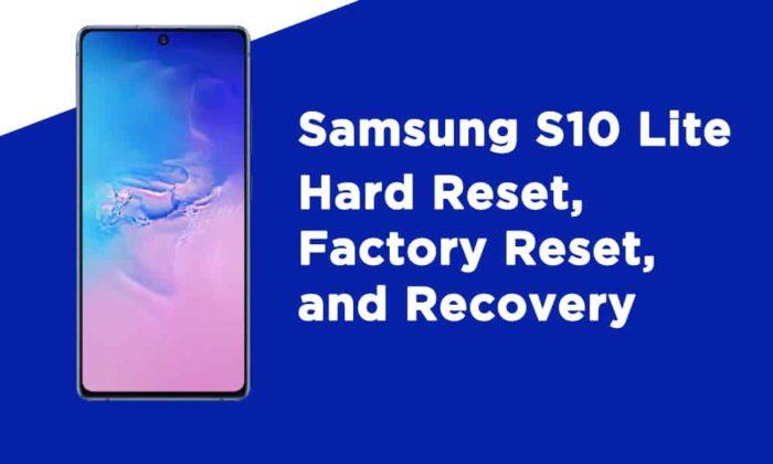 Samsung S10 Lite Hard Reset