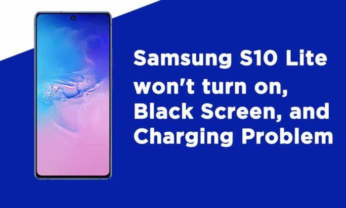 Samsung S10 Lite wont turn on