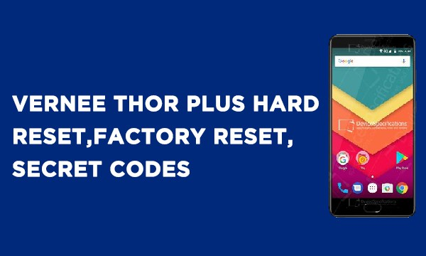 VERNEE Thor Plus Hard Reset