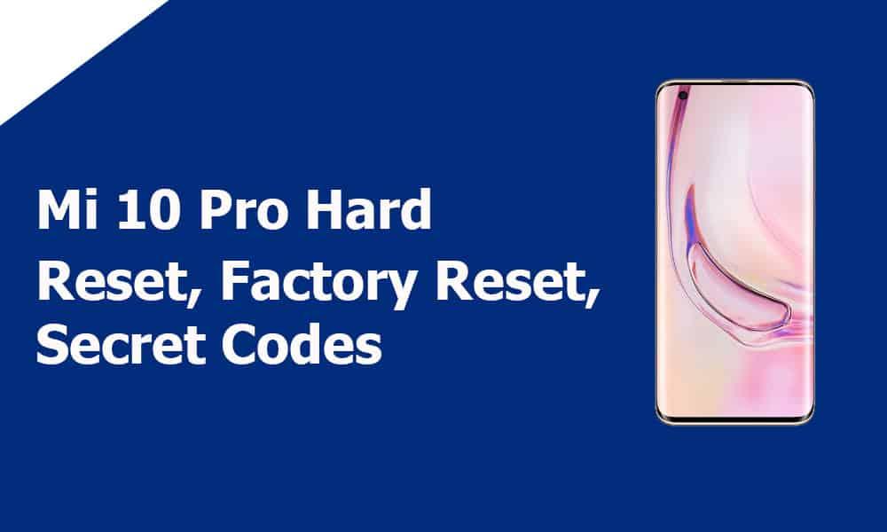 Mi 10 Pro Hard Reset