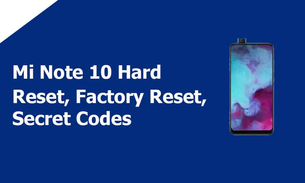 Mi Note 10 Hard Reset