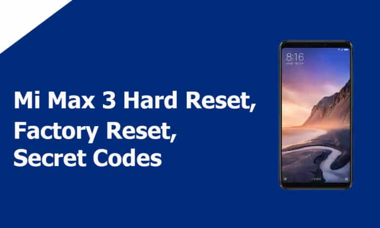 Mi Max 3 Hard Reset