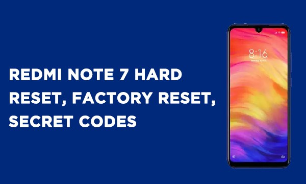 Redmi Note 7 Hard Reset