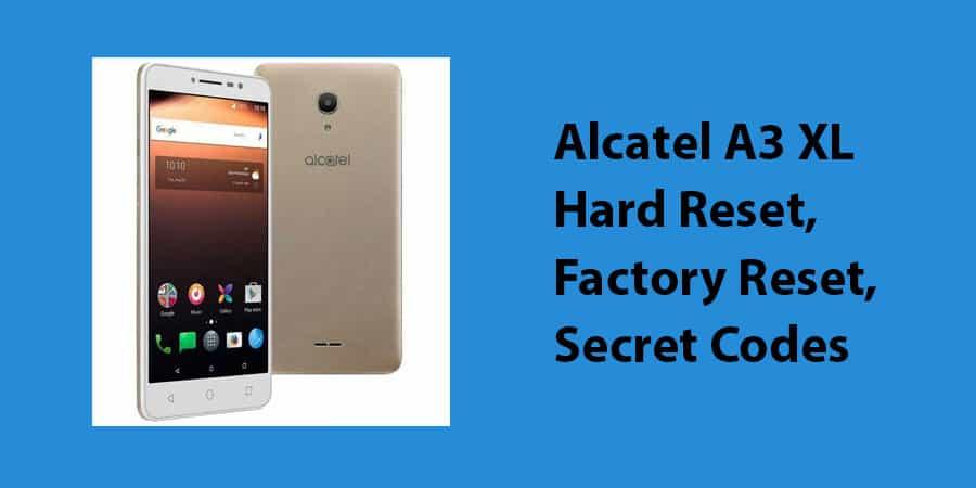 Alcatel-A3-XL-Hard-Reset