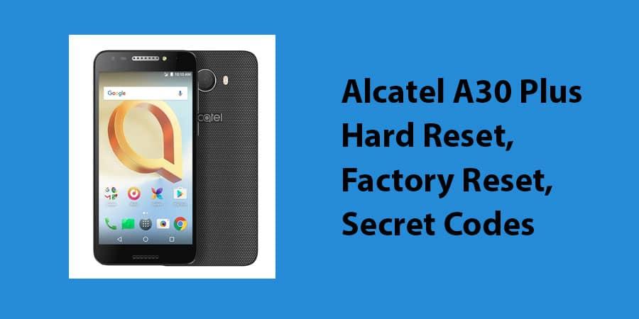 Alcatel A30 Plus Hard Reset