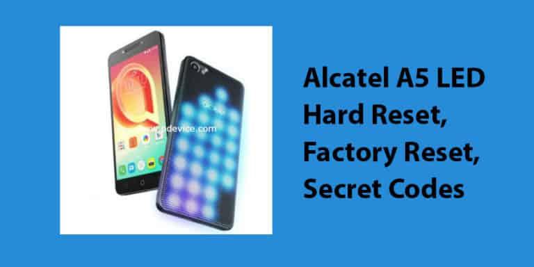 Alcatel A5 LED Hard Reset