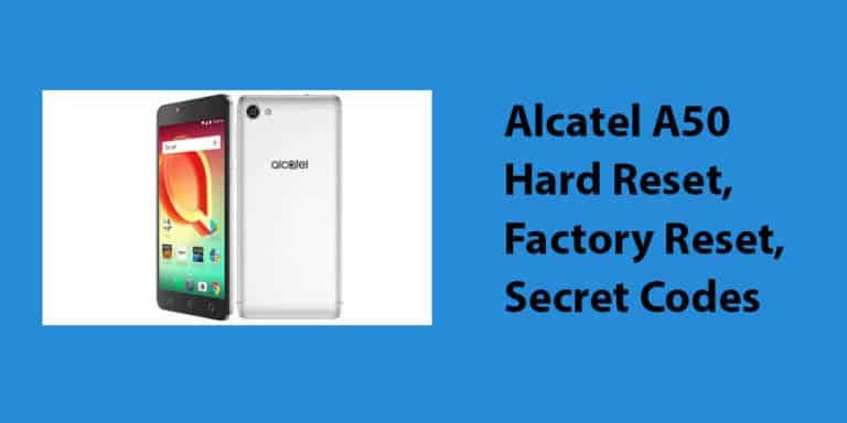 Alcatel A50 Hard Reset