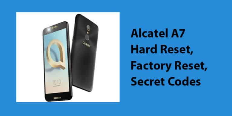 Alcatel A7 Hard Reset