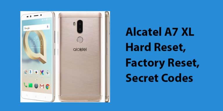Alcatel A7 XL Hard Reset