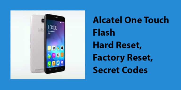 Alcatel One Touch Flash Hard Reset