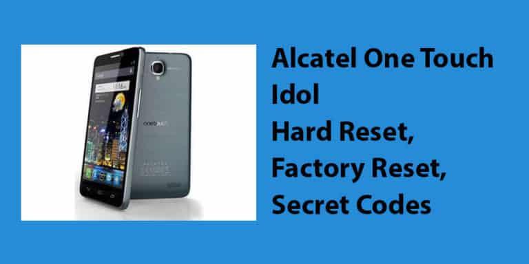 Alcatel One Touch Idol Hard Reset