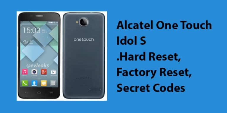 Alcatel One Touch Idol S Hard Reset
