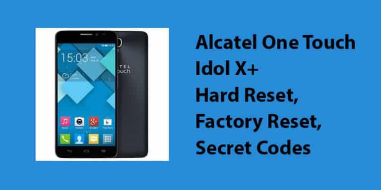 Alcatel One Touch Idol X+ Hard Reset