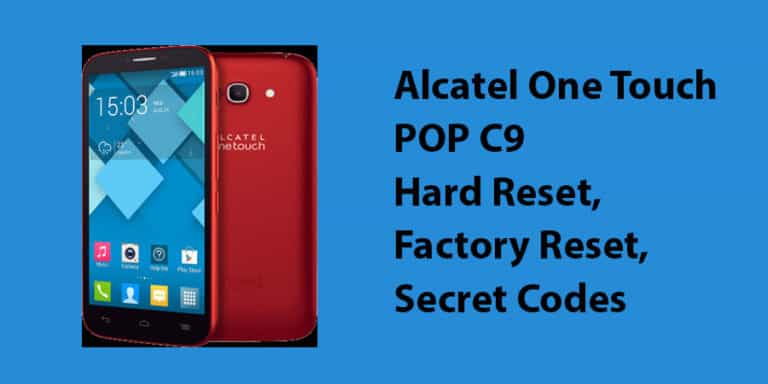 Alcatel One Touch POP C9 Hard Reset