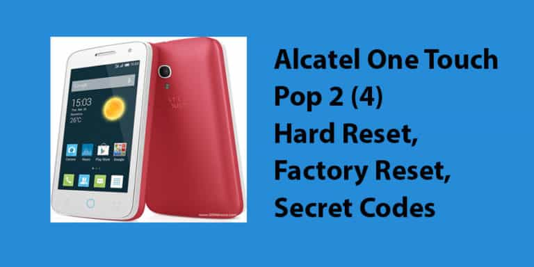 Alcatel One Touch Pop 2 (4) Hard Reset