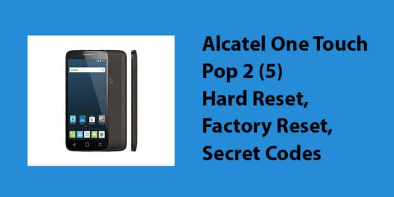 Alcatel One Touch Pop 2 (5) Hard Reset