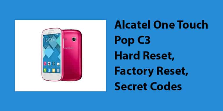 Alcatel One Touch Pop C3 Hard Reset