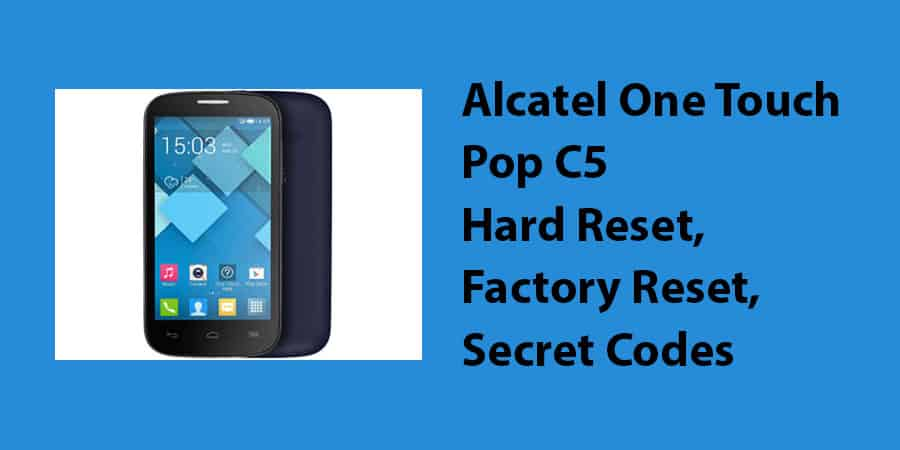 Alcatel One Touch Pop C5 Hard Reset
