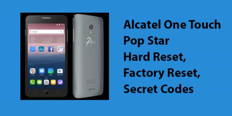 Alcatel One Touch Pop Star Hard Reset