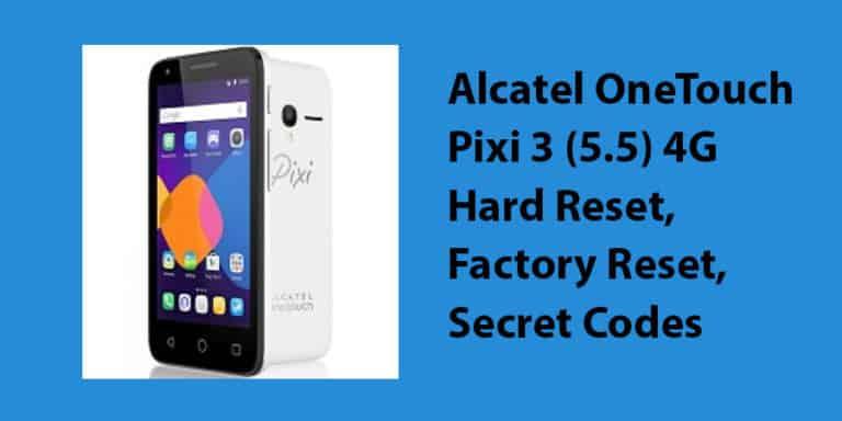 Alcatel OneTouch Pixi 3 (5.5) 4G Hard Reset
