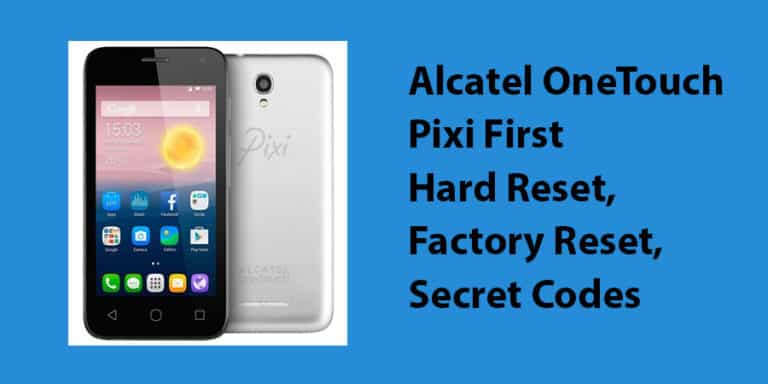 Alcatel OneTouch Pixi First Hard Reset