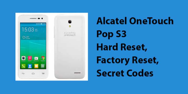 Alcatel OneTouch Pop S3 Hard Reset