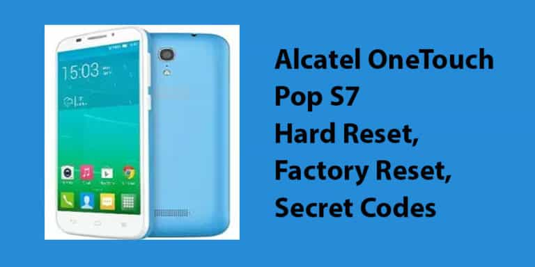Alcatel OneTouch Pop S7 Hard Reset