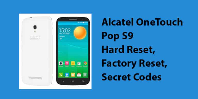Alcatel OneTouch Pop S9 Hard Reset