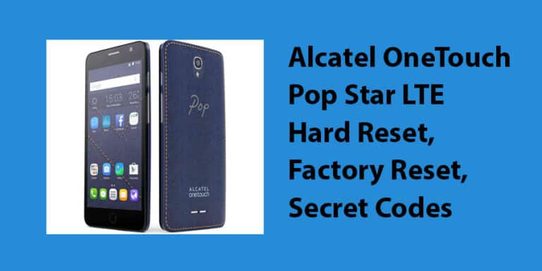 Alcatel OneTouch Pop Star LTE Hard Reset