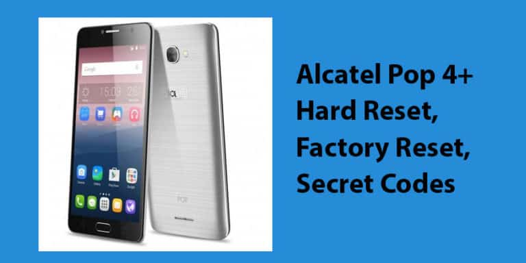 Alcatel Pop 4+ Hard Reset