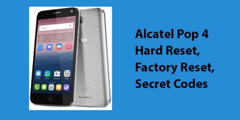 Alcatel Pop 4 Hard Reset
