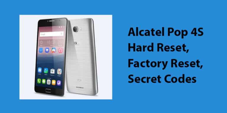 Alcatel Pop 4S Hard Reset
