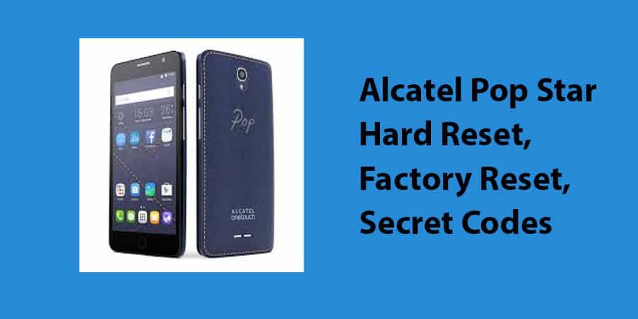 Alcatel Pop Star Hard Reset